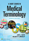 a-short-course-in-medical-terminology-books